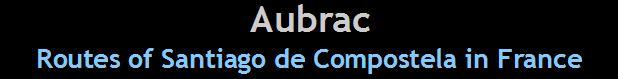 aubrac-routes to santiago de compostela in france