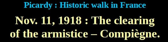 November 11,1918 clearing armistice compiegne