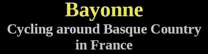 10-biking bayonne basque country