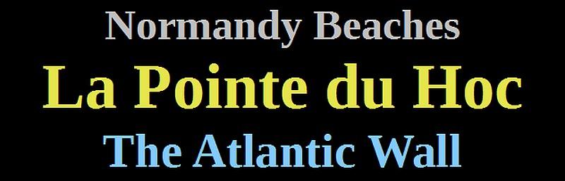normandy 1944 atlantic wall pointe du Hoc