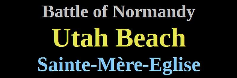 utah beach saint mère eglise battle of Normandy