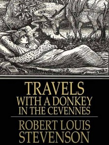 Stevenson travels with a donkey in the cevennes