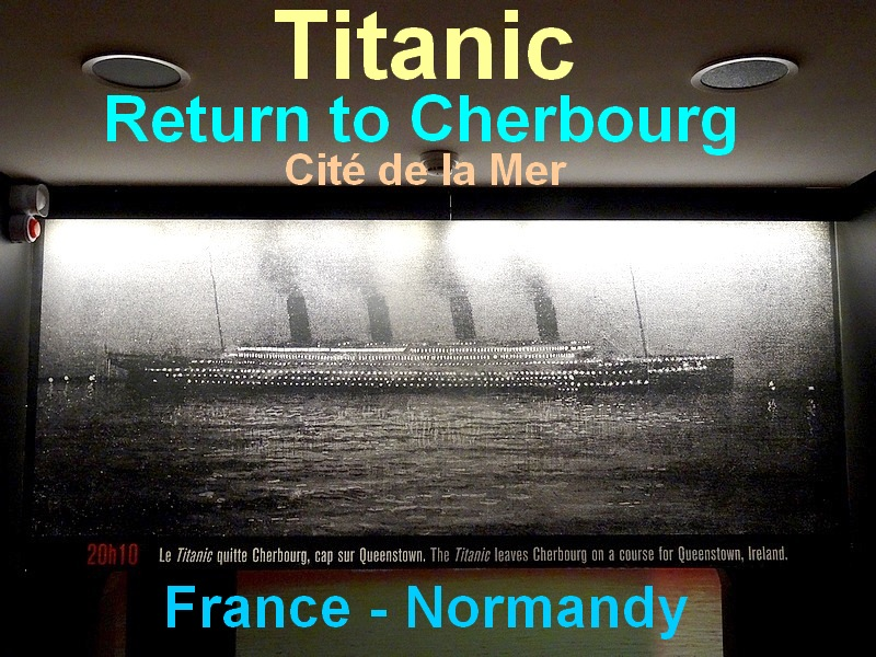 Titanic return to France cherbourg