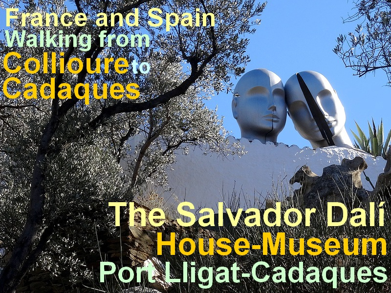 walking from collioure to cadaques