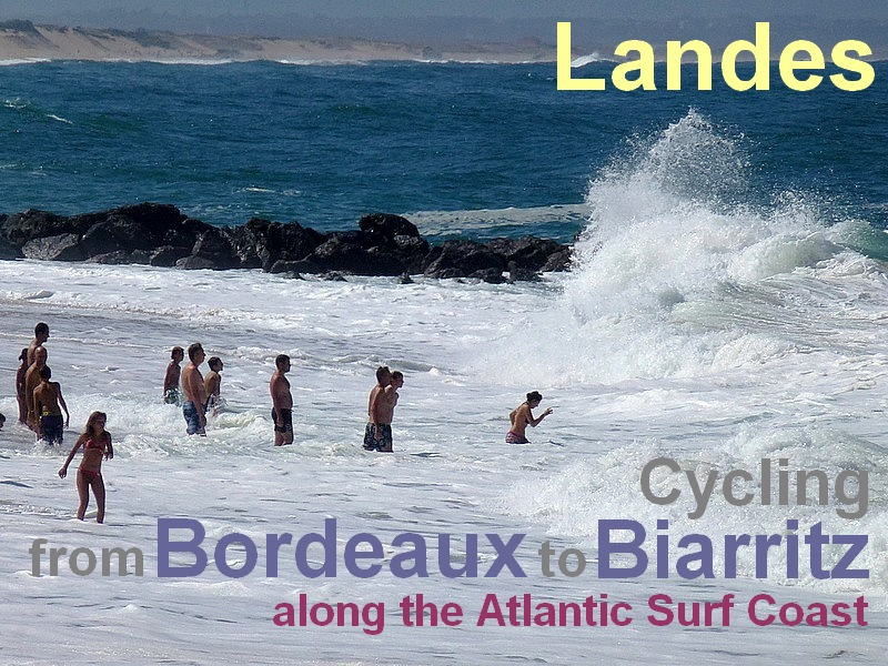 cycling from Bordeaux to Biarritz along the Atlantic surf Coast